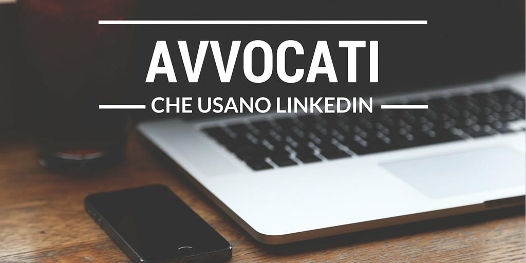 8 Consigli per gli avvocati che usano LinkedIn