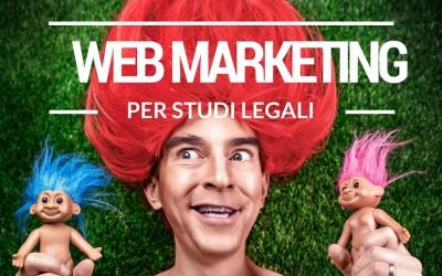 Web Marketing per gli Studi legali: SEO, SEM e Google My Business